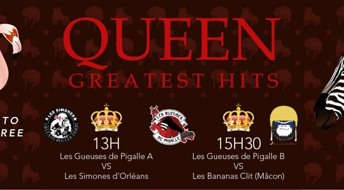 Roller Derby: Second Double Header de la saison « QUEEN, Greatest Hits / 2 matchs de Roller Derby » le 25 Mars 2017